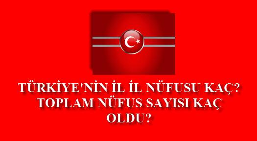 türkiye'nin toplam nüfusu