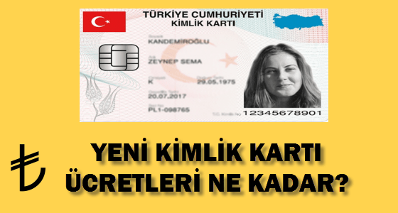 yeni kimlik kartı ücretleri